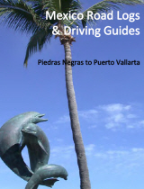 Eagle Pass to Puerto Vallarta Road Log